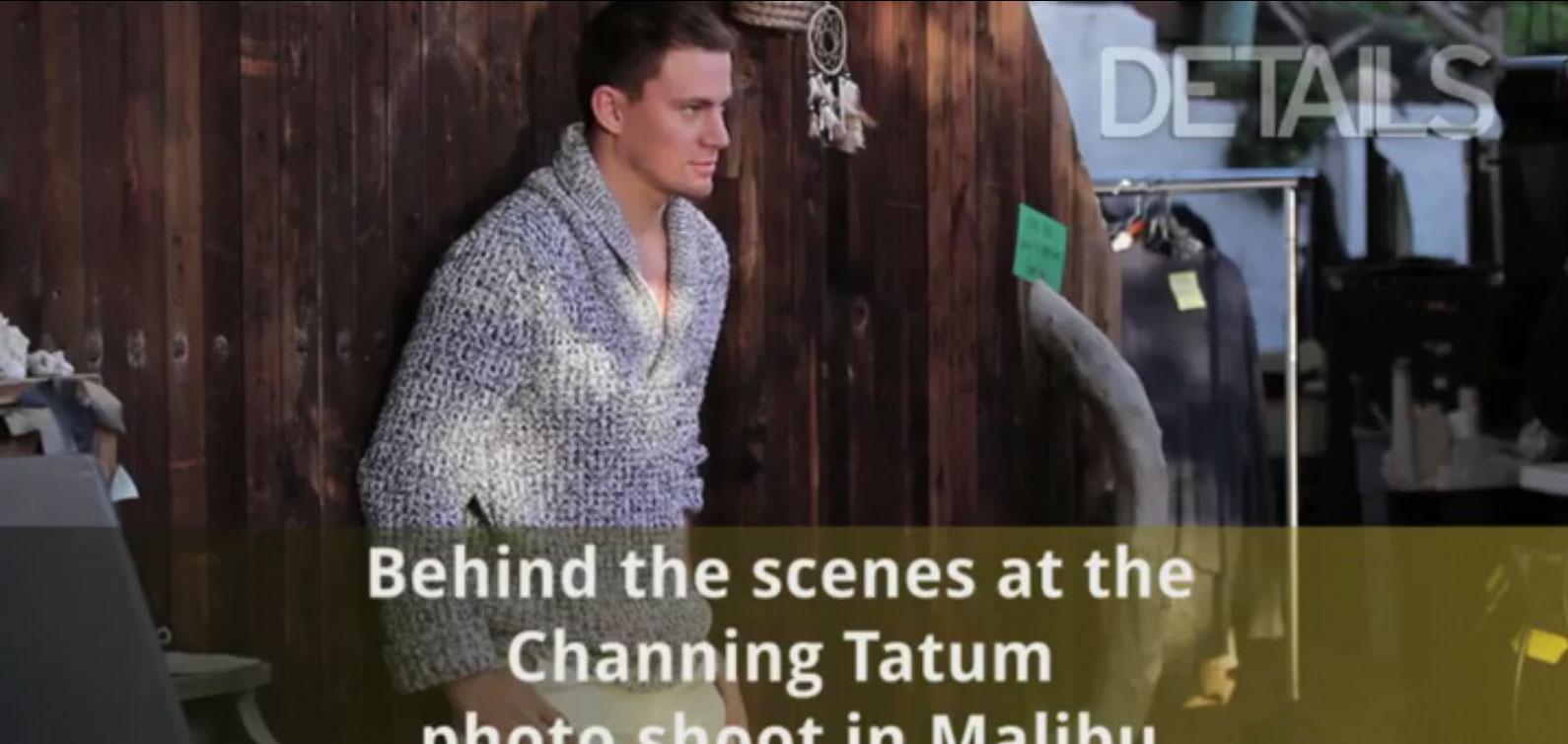 ChanningTatum-Details-BehindTheScenes-02.jpg